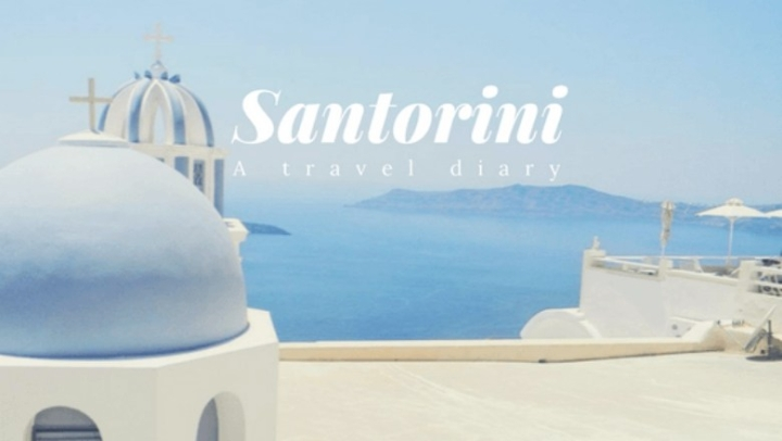 Santorini: A Travel Diary